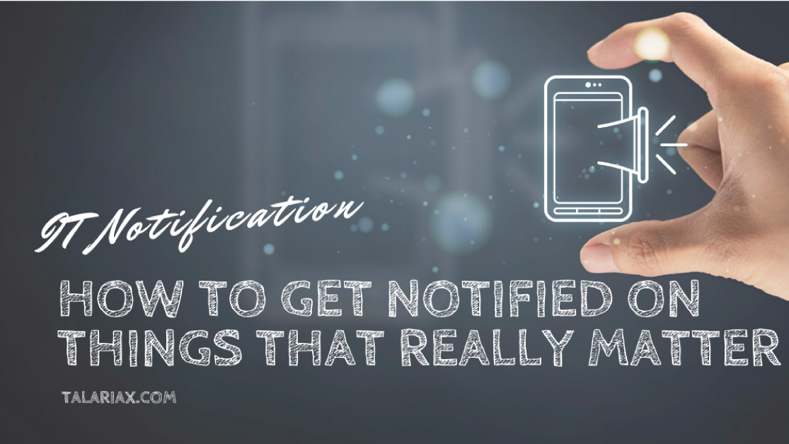 How-to-get-Notified-on-things-that-really-matter