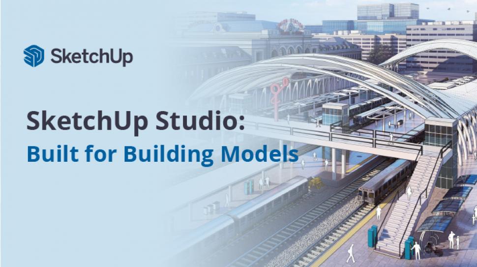 Website-Banner-SketchUp-Studio-Built-for-Building-Models-Webinar-May-5,-2021