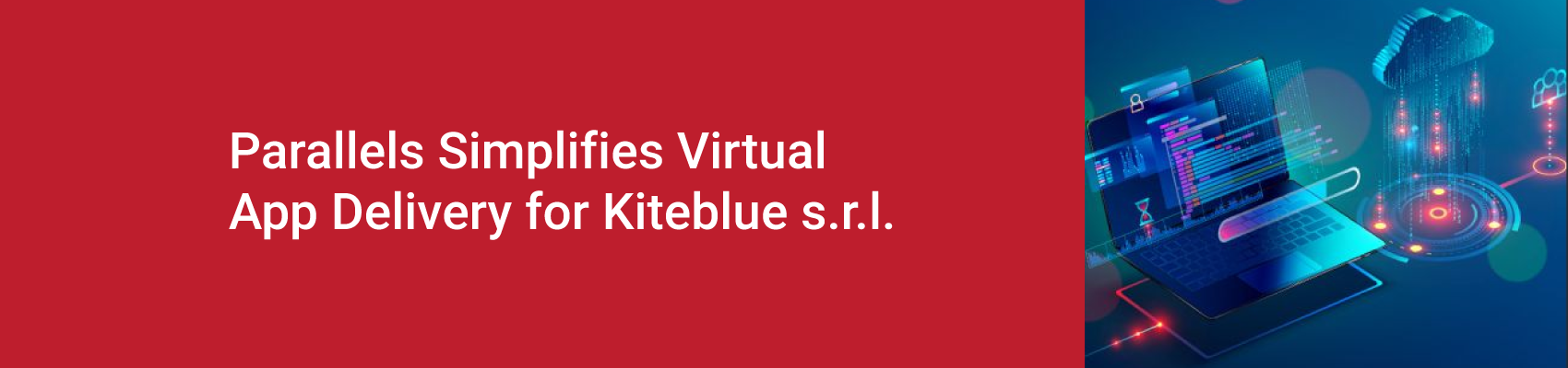 Parallels Simplifies Virtual App Delivery for Kiteblue s.r.l.