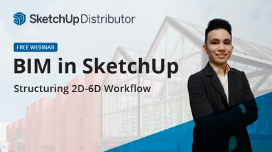 BIM in SketchUp Webinar November 19, 2021